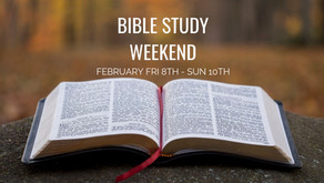 Bible Study Weekend  Fri 8th - Sun 10th Feb 2019