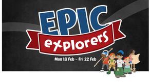 Epic Explorers Mon 18th - Fri 22nd Feb 2019
