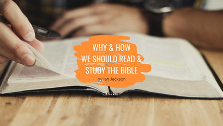 How & why we should study the Bible