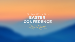 Easter Conference - 19th Apr @ 2pm 2019