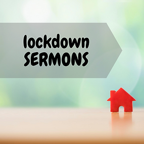 Lockdown Sermons