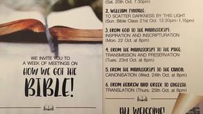 How We Got The Bible! -  Sat 20th Oct - Thurs 25th Oct 2018