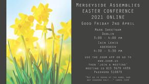 Online Easter Conference 2021 - Fri 2nd April @ 3:00pm