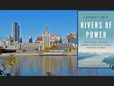 """""""Rivers of Power"""" author Laurence C. Smith"""