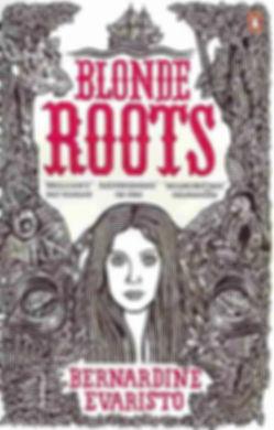 Bernadine Evaristo Blonde Roots.jpg