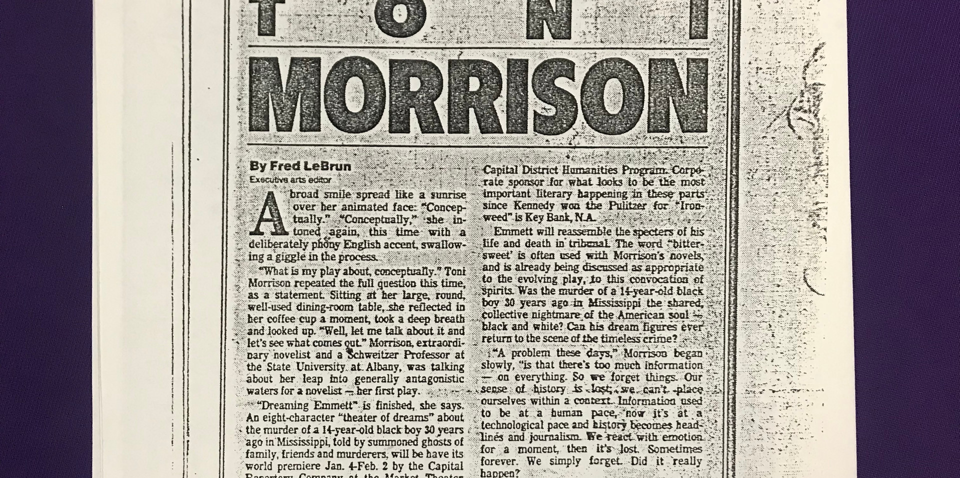 """""""A broad smile spread like a sunrise over her animated face..."""" So begins an interview with Toni Morrison by Fred Lebrun, published in the Albany Times Union November 3, 1985."""