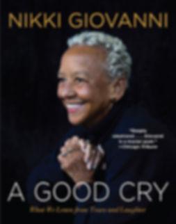 """Nikki Giovanni's book, """"A Good Cry"""""""