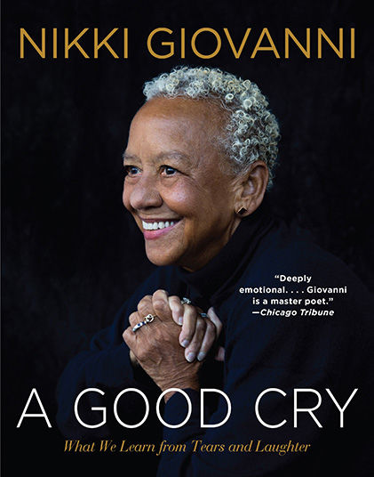 "Nikki Giovanni's book, ""A Good Cry"""