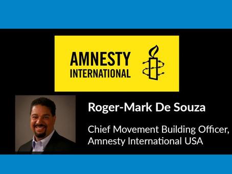Roger-Mark De Souza, Amnesty International USA
