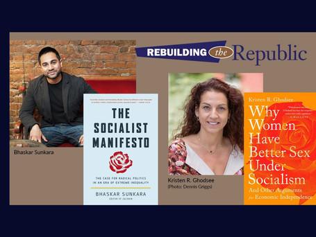 Rebuilding the Republic: Socialism in the Age of AOC & Bernie Sanders
