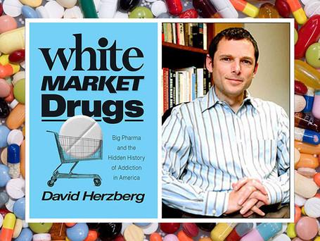 "Q&A: David Herzberg, a ""historian of drugs"""