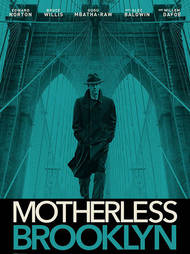 """Motherless Brooklyn"" -- Friday, February 21"
