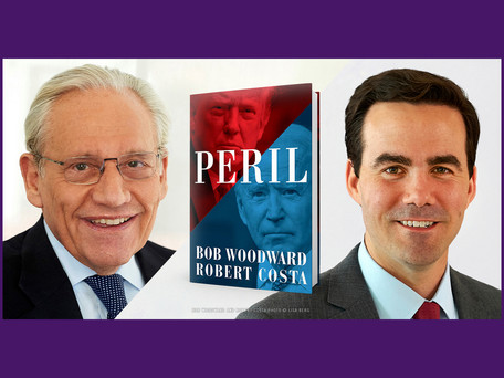 """ONLINE EVENT: Bob Woodward and Robert Costa discuss their new book """"Peril"""""""