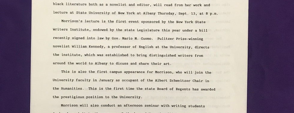 University at Albany press release announcing Toni Morrison's September 13, 1984, reading with the NYS Writers Institute, the first campus appearance for Morrison, who joined the University in January 1985, as the Albert Schweitzer Chair in the Humanities.