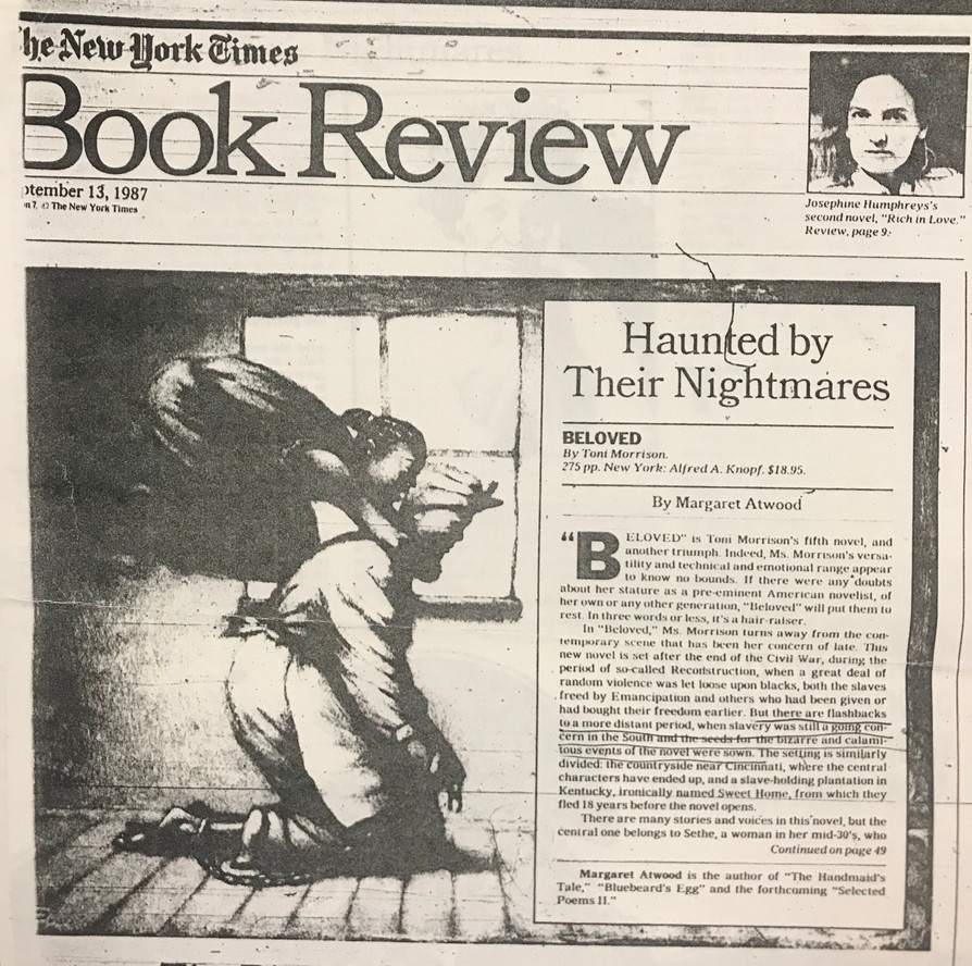 """Margaret Atwood wrote the review of Toni Morrison's """"Beloved"""" for the New York Times Book Review, published September 13, 1987."""