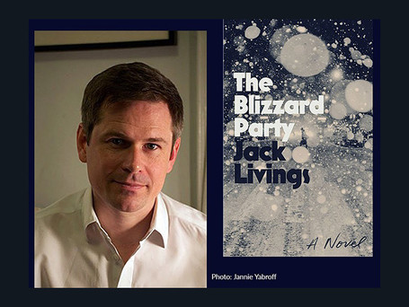 """Conversation with Jack Livings, author of the """"The Blizzard Party"""""""