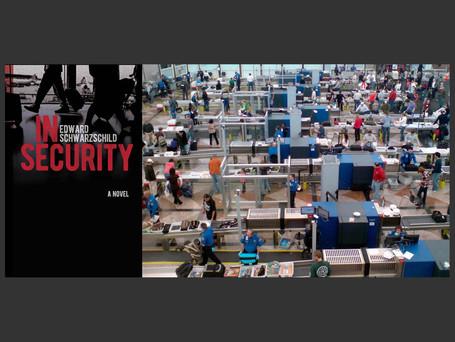 Edward Schwarzschild: My (short) life in the TSA
