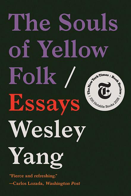 Wesley Yang, The Souls of Yellow Folk