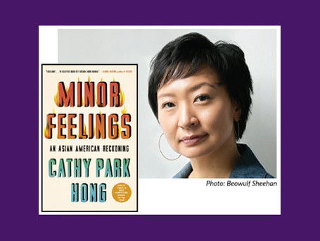 EVENT: Cathy Park Hong, author of Minor Feelings: An Asian American Reckoning