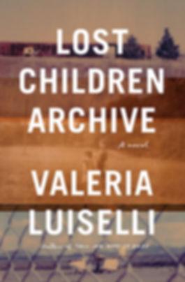 Valeria Luiselli, Lost Children Archive.