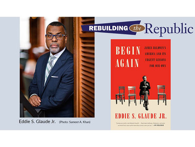 Eddie S. Glaude Jr., Begin Again: James Baldwin's America and Its Urgent Lessons for Our Own