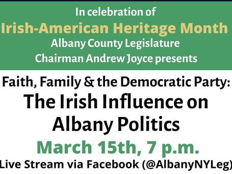 """""""Faith, Family & the Democratic Party: The Irish Influence on Albany Politics"""""""