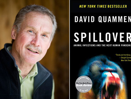 "Q&A: David Quammen, author of ""Spillover: Animal Infections and the Next Human Pandemic"""