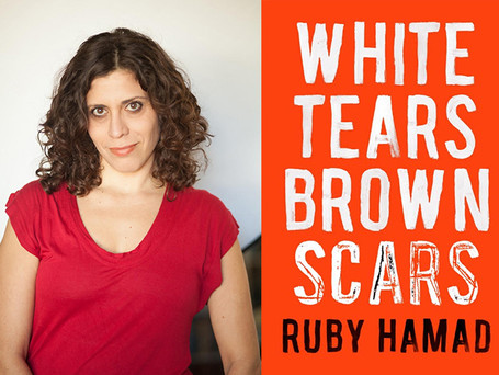 Ruby Hamad, author of White Tears/Brown Scars