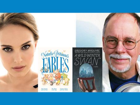 Natalie Portman & Gregory Maguire: A virtual talk