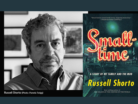 A conversation with writer Russell Shorto on his new book, Smalltime