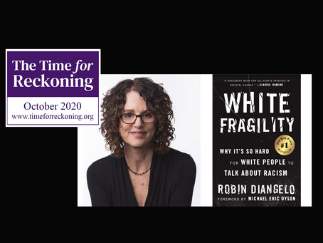 "Conversation with Robin DiAngelo: ""White Fragility"""