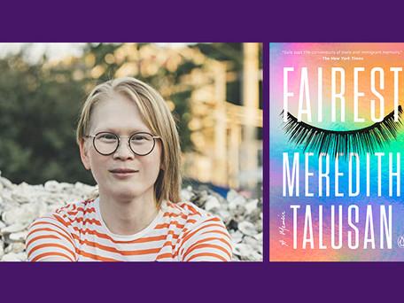 "EVENT: Meredith Talusan, author of the transgender memoir ""Fairest"""