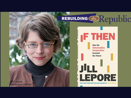 Historian Jill Lepore: The birth and future of data mining and voter manipulation