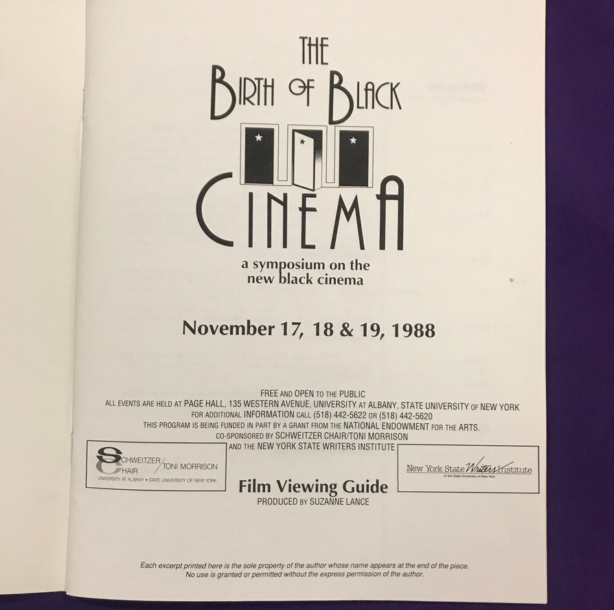 """Program of the """"The Birth of Black Cinema"""" three-day symposium held at the NYS Writers Institute in 1988. Sponsored by Toni Morrison, the event featured filmmakers and critics including Toni Cade Bambara, St. Clair Bourne, Haile Gerima, Spike Lee, James Snead and Hortense Spillers."""