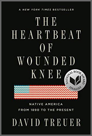"""""""The Heartbeat on Wounded Knee"""" by David Treuer"""