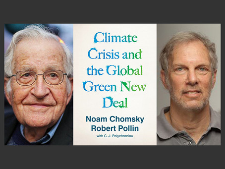 Noam Chomsky and Robert Pollin on the climate crisis
