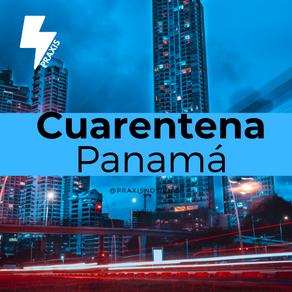 #PraxisExplica: Cuarentena Nacional en Panamá 2020