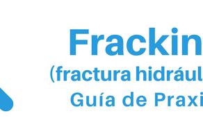 """Praxis de """"Fracking"""""""