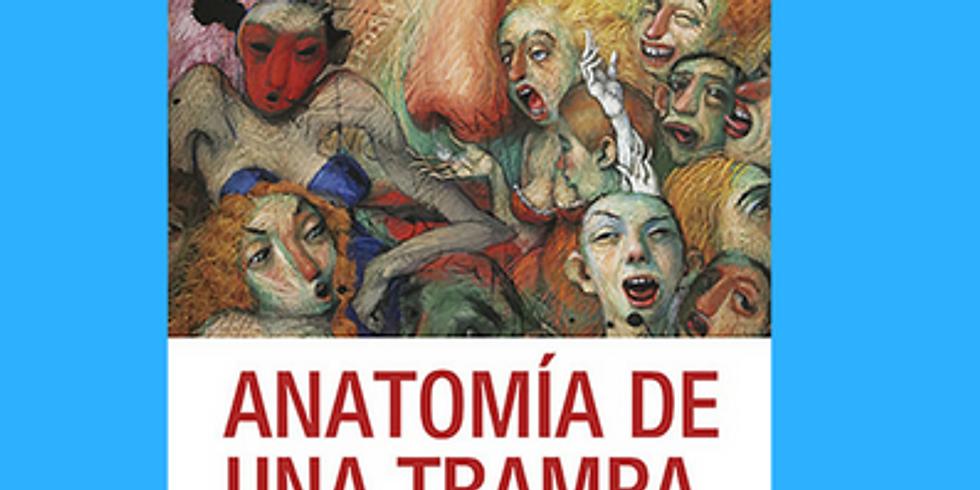 #PraxisEnVivo Anatomía de una trampa por Fernando Berguido (1)