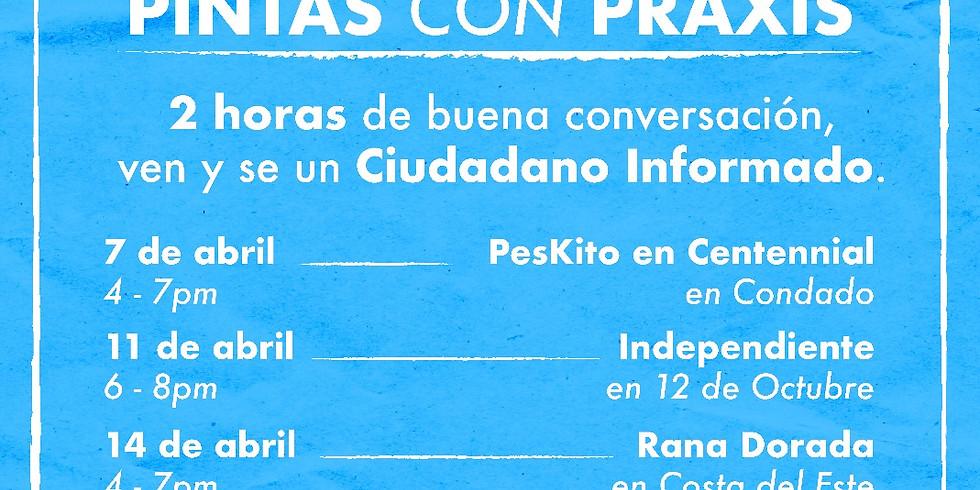Pintas con Praxis | Peskito en Centennial