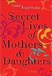 Secret Lives of Mothers & Daughters