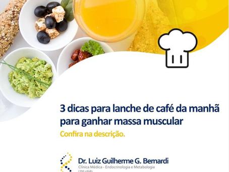 3 Dicas de Café da Manhã para Ganho de Massa Muscular