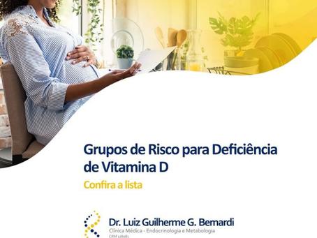 Grupos de Risco para Deficiência de Vitamina D