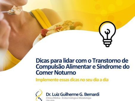 DICAS PARA LIDAR COM TRANSTORNO COMPULSÃO ALIMENTAR E A SÍNDROME DO COMER NOTURNO⠀