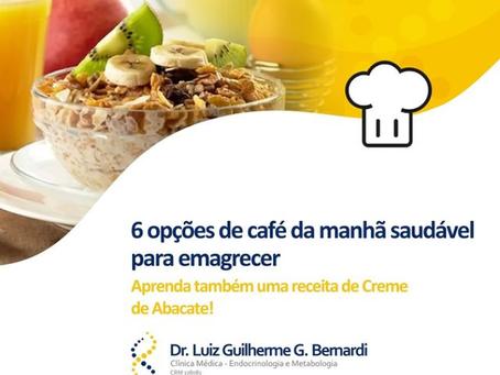 6 Opções de Café da Manhã Saudável Para Emagrecer