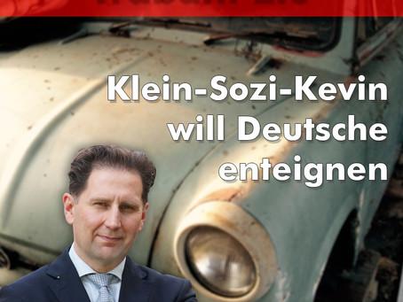 Juso-Vorsitzender will deutsche Unternehmen und Bürger enteignen - nur ein feuchter Traum der SPD?