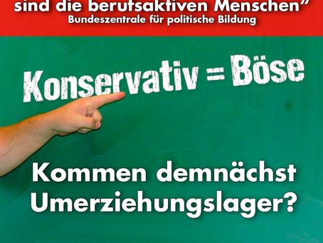 Die Deutschen finanzieren ihre eigene Umerziehung durch die Bundeszentrale für politische Bildung