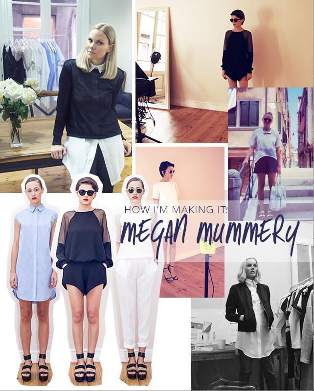 How I'm Making It: Megan Mummery