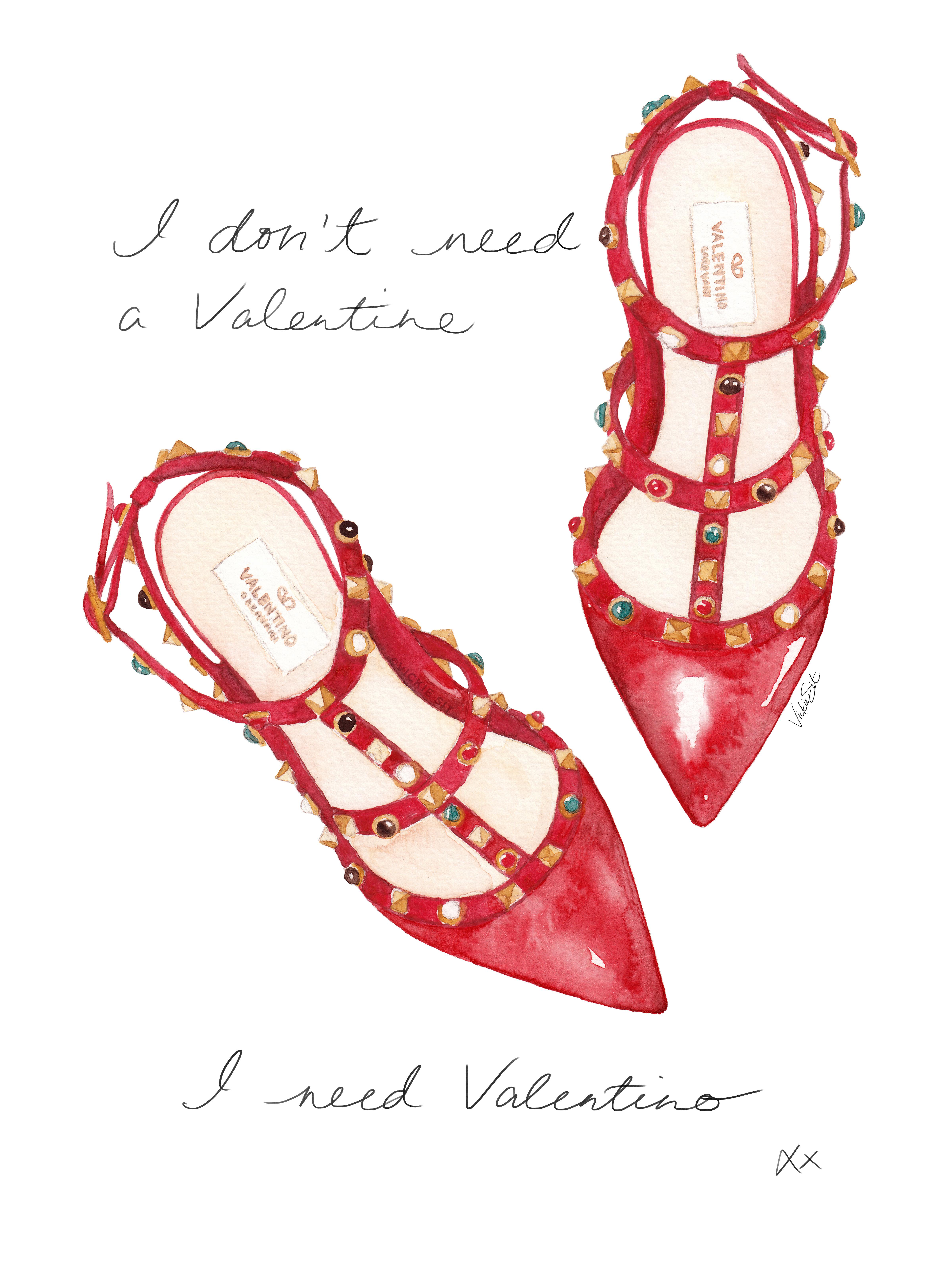 ...I need Valentino.