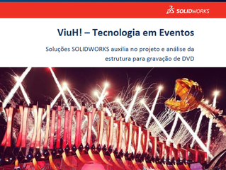 Uso do SOLIDWORKS no DVD Viva de Luan Santana